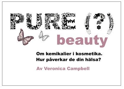 Ladda hem e-boken Pure Beauty av  Veronica Campbell och lär dig mer om ingredinser